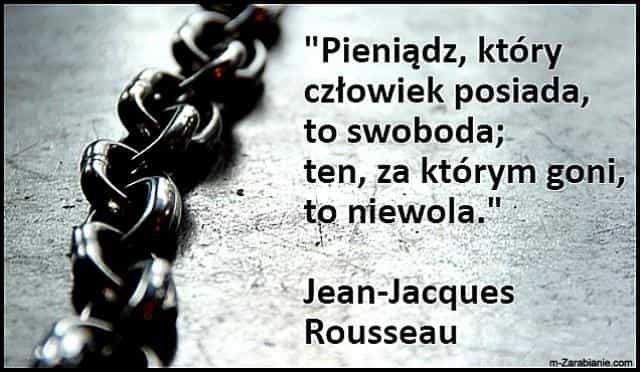Jean-Jacques Rousseau, cytaty o pieniądzach.