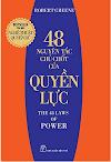 Sách Quản Trị Chung: 48 NGUYÊN TẮC CHỦ CHỐT CỦA QUYỀN LỰC - Robert Greene.