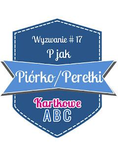 https://kartkoweabc.blogspot.com/2016/08/wyzwanie-17-p-jak-piorkopereki.html