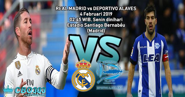 Prediksi Tepat Real Madrid vs Deportivo Alaves (4 Februari 2019)