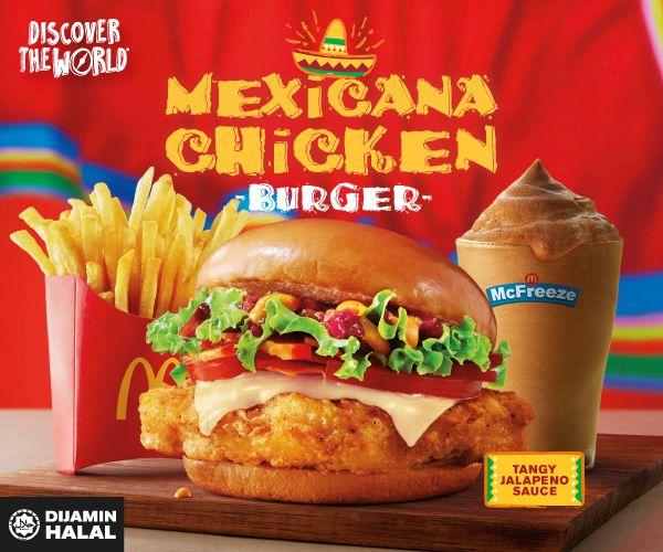 Wow, Burger terbaru McDonald - Burger Ayam Mexicana sempena Kempen Discover the World