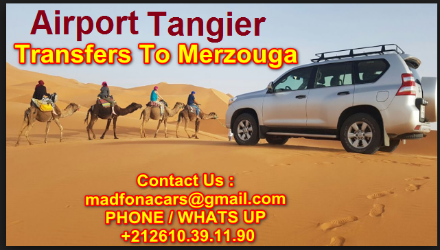 Transfers from Tangier  airport to Merzouga
