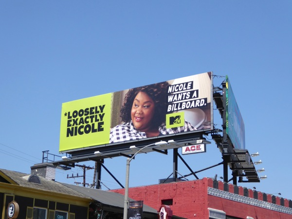 Loosely Exactly Nicole series premiere billboard