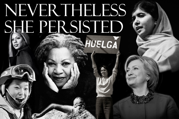 black and white collage of women (Laverne Cox, Chloe Kim, Toni Morrison, Gertrude Ederle, Dolores Huerta, Hillary Clinton, and Malala Yousafzai) accompanied by text reading 'Nevertheless She Persisted'