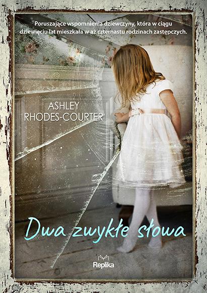 """Fragment """"Dwa zwykłe słowa"""" Ashley Rhodes-Courter"""