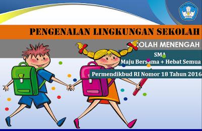 akan dilaksanakan pada hari pertama masuk sekolah Masa Pengenalan Lingkungan Sekolah (MPLS) 2018/2019 SMA/SMK
