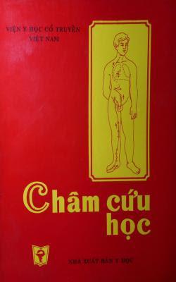 Châm cứu học - Học Viện Y Dược Học Cổ Truyền Việt Nam - Nhiều Tác Giả