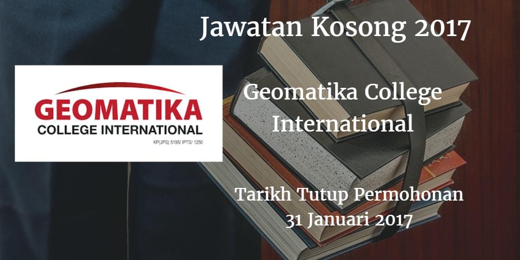 Jawatan Kosong Geomatika College International 30 Disember 2016 - 31 Januari 2017