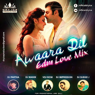 Awaara-Dil-Love-EDM-Mix-Dry-Ice-Production