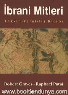 Robert Graves, Raphael Pathai- İbrani Mitleri / (Tekvin-Yaratılış Kitabı)