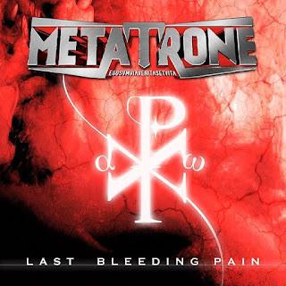 """Το single των Metatrone """"Last Bleeding Pain"""""""
