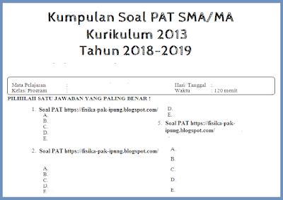 Soal UAS/UKK PAI Kelas 10 11 Semester 2 Kurikulum 2013 Tahun 2018/2019