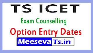 TS ICET Counselling Option Entry Dates