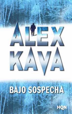 Bajo Sospecha - Alex Kava