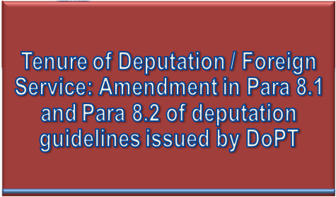 tenure-of-deputation-foreign-service