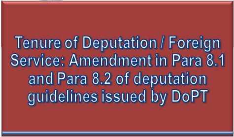 tenure-of-deputation-foreign-service
