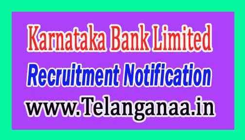 Karnataka Bank Limited Recruitment Notification