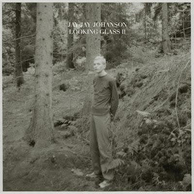 Jay-Jay Johanson – Looking Glass, Vol. 2