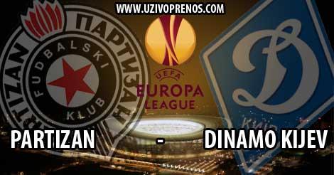 LIGA EVROPE: Partizan - Dinamo Kijev UŽIVO PRENOS