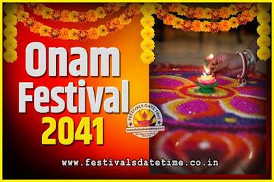 2041 Onam Festival Date and Time, 2041 Thiruvonam, 2041 Onam Festival Calendar