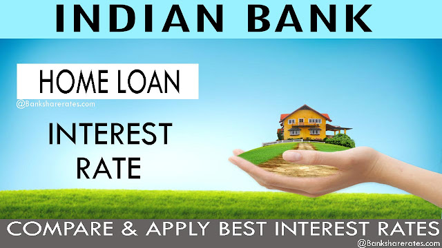 Indian Bank Home Loan Interest Rate July 2017 @ 9.65% - Lowest EMI Rs 852/- Documents ...