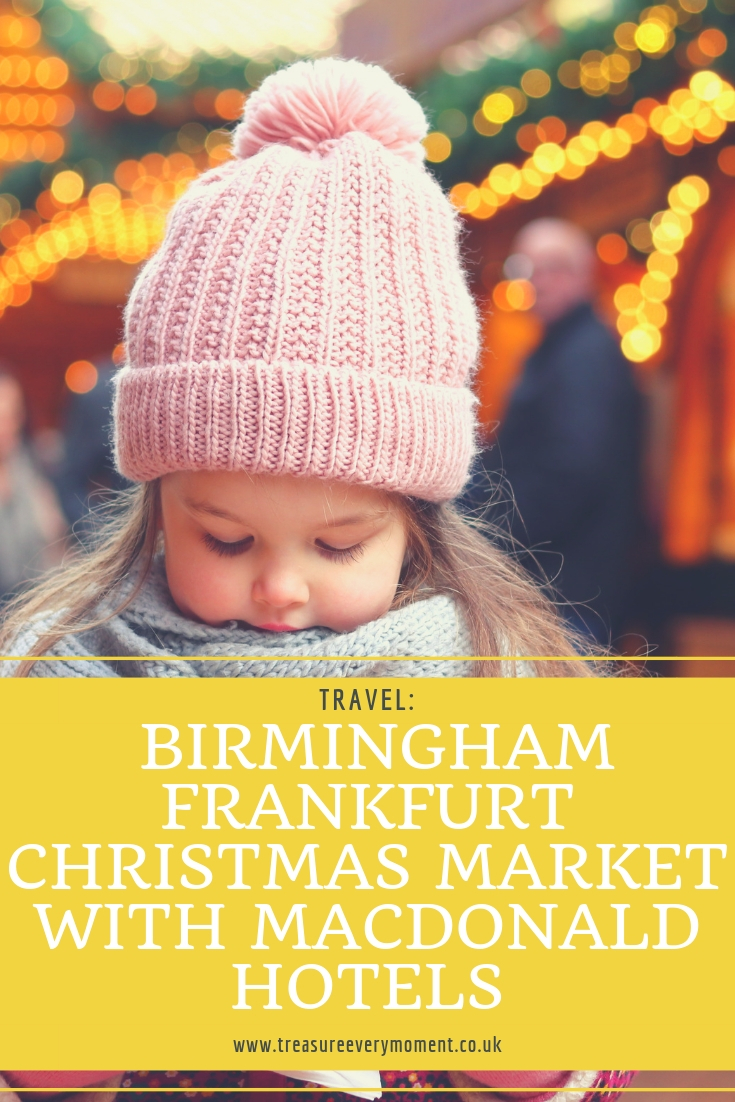 TRAVEL: A Festive Family Weekend at Birmingham Frankfurt Christmas Market with Macdonald Hotels