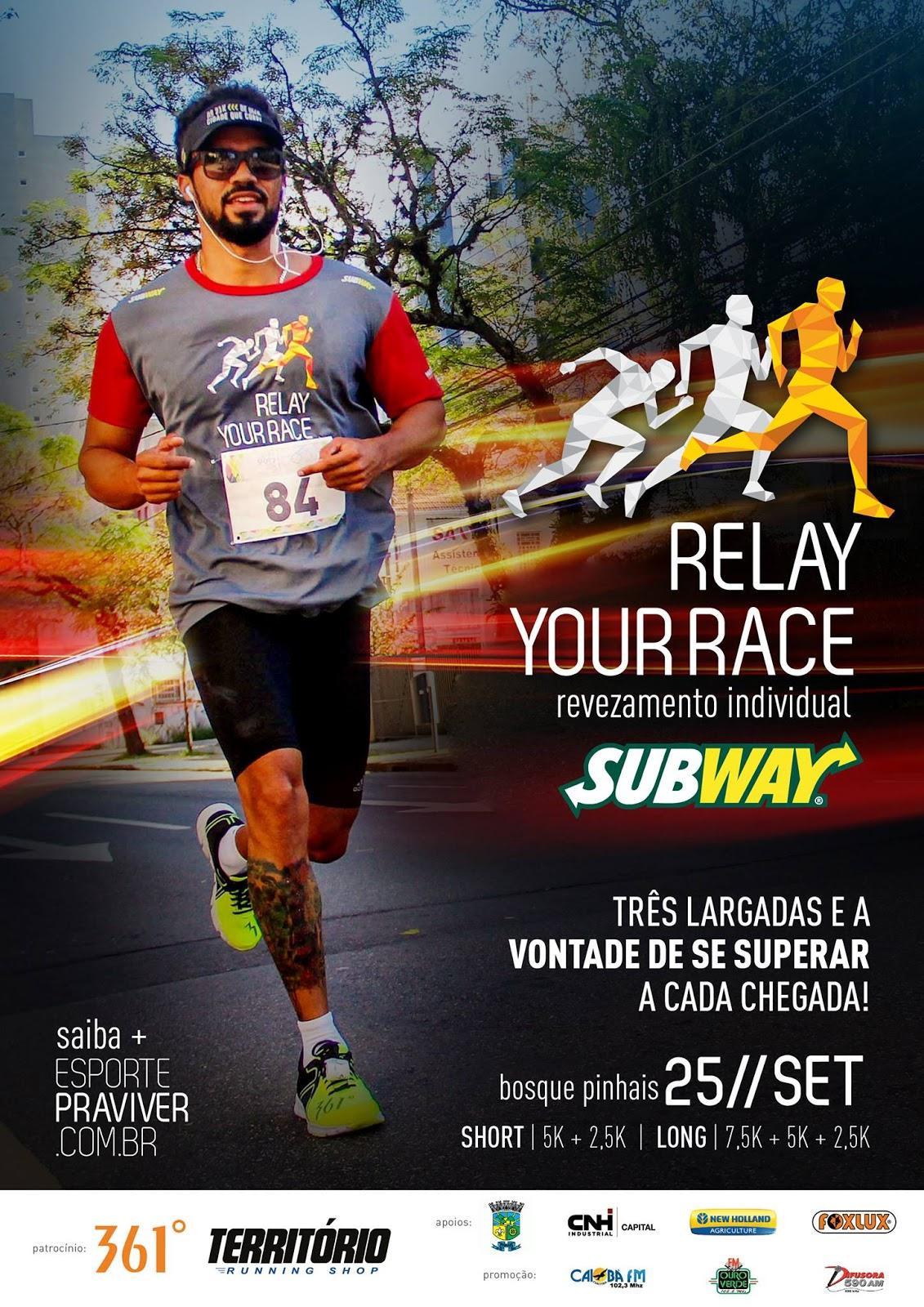 57a62c67b RELAY YOUR RACE SUBWAY® - 2016 - 2ª EDIÇÃO