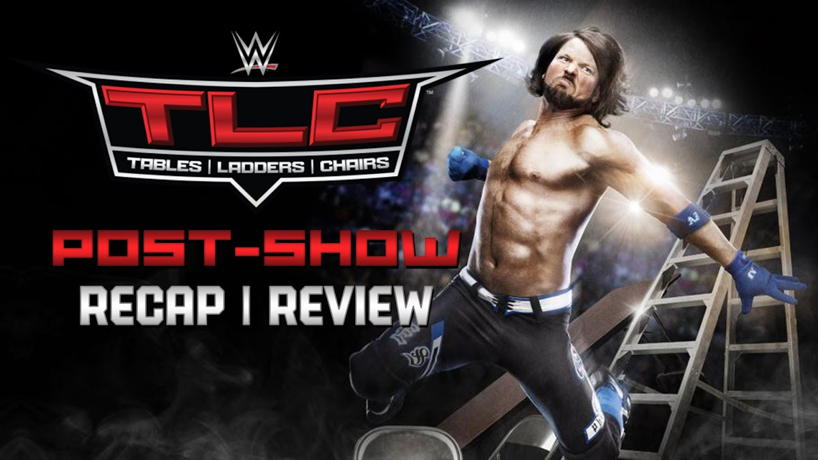 WWE TLC 2016 Recap and Review Podcast