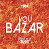 TRX - Vou Bazar [Download Track]