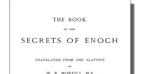 The Book Shelf: The Book Of The Secrets Of Enoch