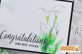 Congratulation and Best Wishes Wedding Card by Juliana Michaels featuring Sentimental Calla Lily Stamp Set by Gina K Designs