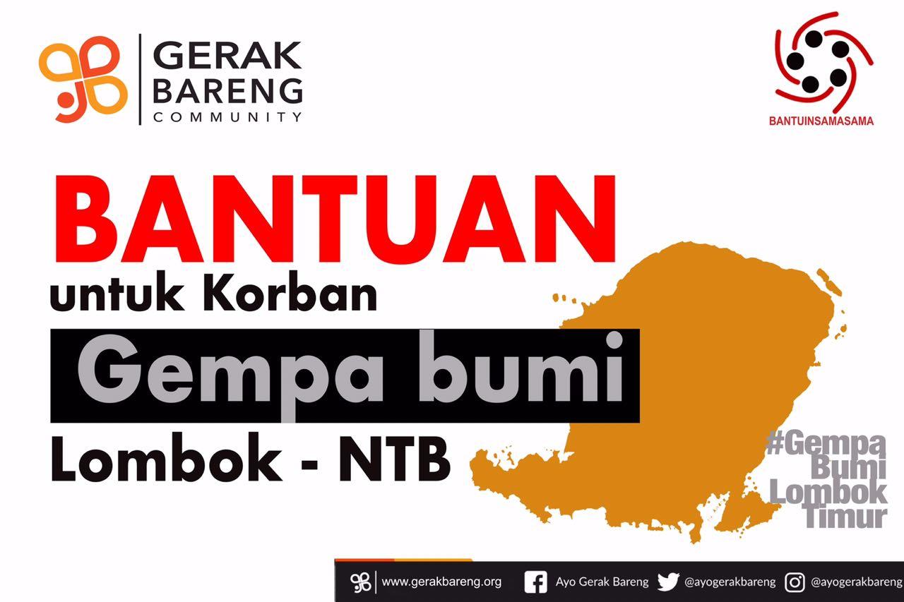 Ayo Gerak Bareng Bantu Korban Gempa Lombok
