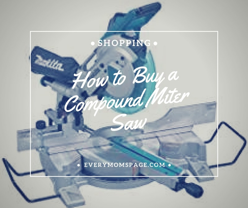 How to Buy a Compound Miter Saw