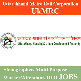 Uttarakhand Metro Rail Corporation, UkMRC, Uttarakhand, UK, DEO, Stenographer, 12th, freejobalert, Sarkari Naukri, Latest Jobs, Metro Rail, ukmrc logo