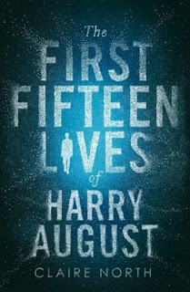 Book Review:  First Fifteen Lives of Harry August by Claire North