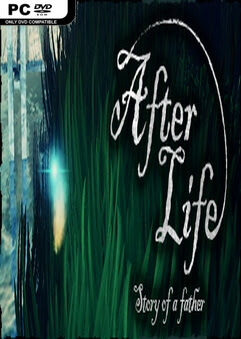 โหลดเกม PC After Life Story of a Father