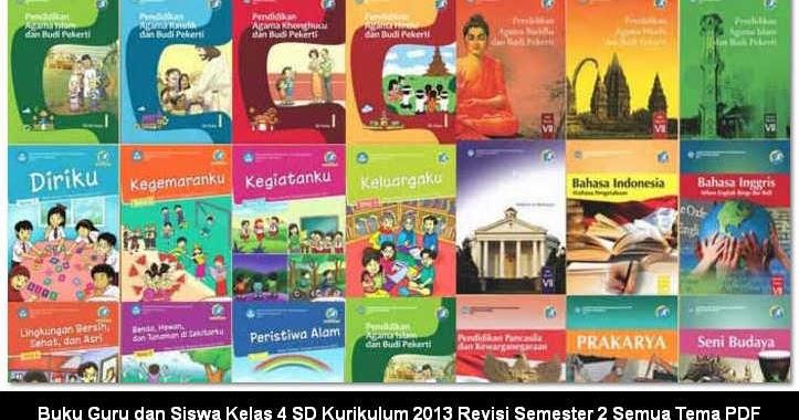 Buku Guru Dan Siswa Kelas 4 Sd Kurikulum 2013 Revisi Semester 2 Semua Tema Pdf Berkas Sekolah