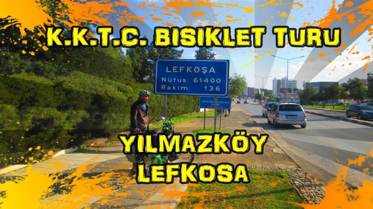 2018/12/15 K.K.T.C. Bisiklet Turu - Yılmazköy ~ Lefkoşa