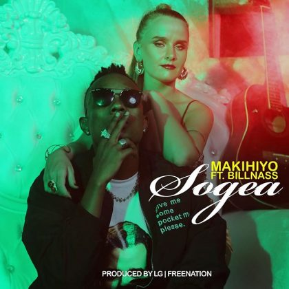 Download Audio | Makihiyo ft Billnass - Sogea