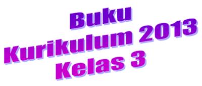 Download Buku K13 Kelas 3 Semester 2 Revisi 2018