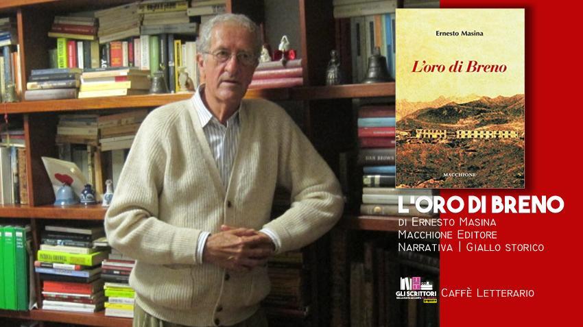 L'oro di Breno, intervista a Ernesto Masina