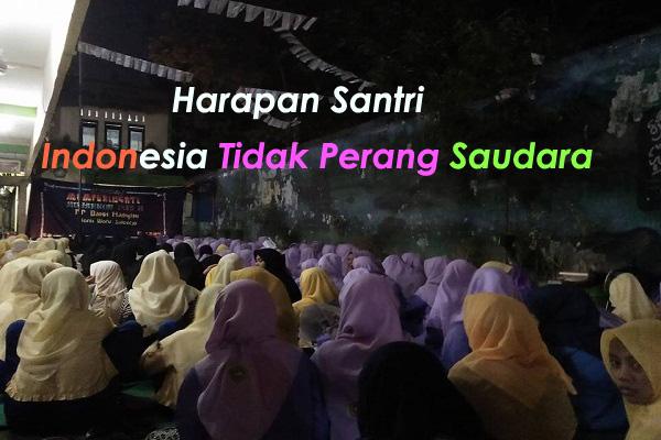 Harapan Santri, Indonesia Tidak Perang Saudara