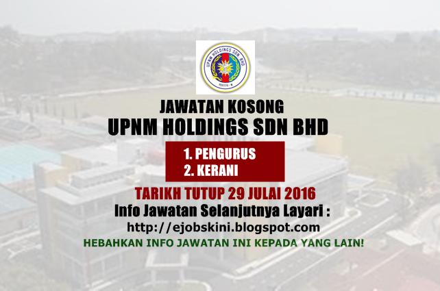 Jawatan Kosong UPNM Holdings Sdn Bhd