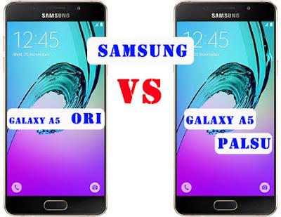 Cara Membedakan Samsung A5 2016 Asli dan Palsu