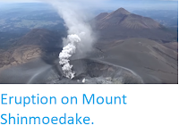 http://sciencythoughts.blogspot.co.uk/2018/03/eruption-on-mount-shinmoedake.html