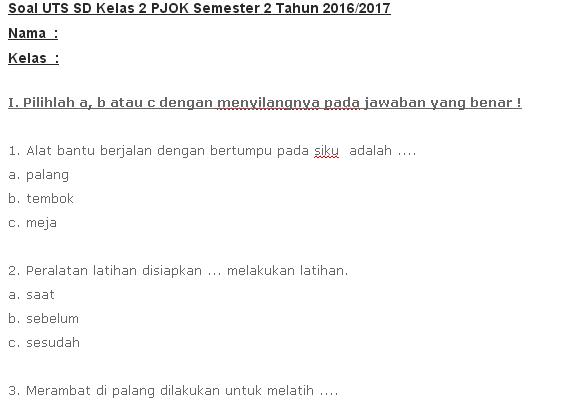 Soal UTS SD Kelas 2 PJOK Semester 2 Tahun 2016 Download