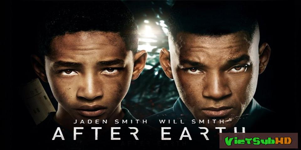 Phim Trở Về Trái Đất VietSub HD | After Earth 2013