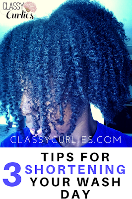Three tips for shortening your wash day - ClassyCurlies
