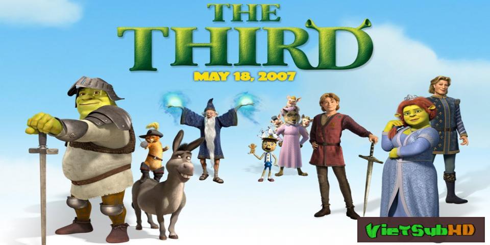 Phim Gã Chằn Tinh Tốt Bụng Phần 3 VietSub HD | Shrek The Third 2007