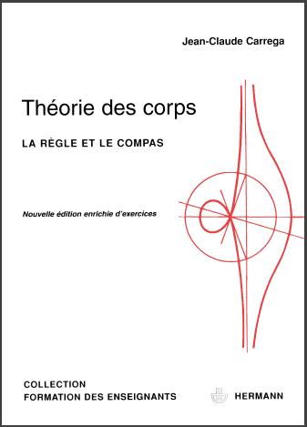 Livre : Theorie Des Corps - La Règle Et Le Compas, Édition 1989 Jean-Claude Carrega